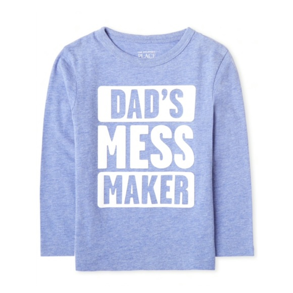 """NWT Blue """"DAD'S MESS MAKER"""" Long Sleeve Top 5T"""